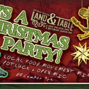 Christmas Party! Local food movement mixer, open mic and potluck.