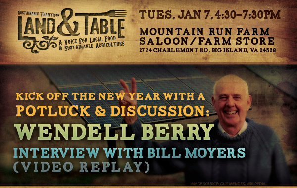 Land and Table: Wendell Berry Interview and Discussion (Jan. 7)
