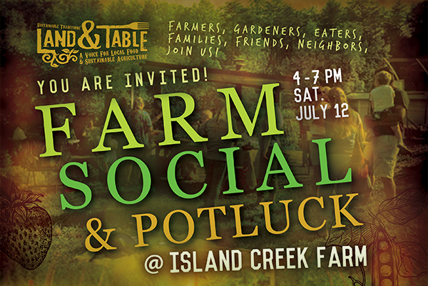 Farm Social and Potluck at Island Creek Farm | July 12