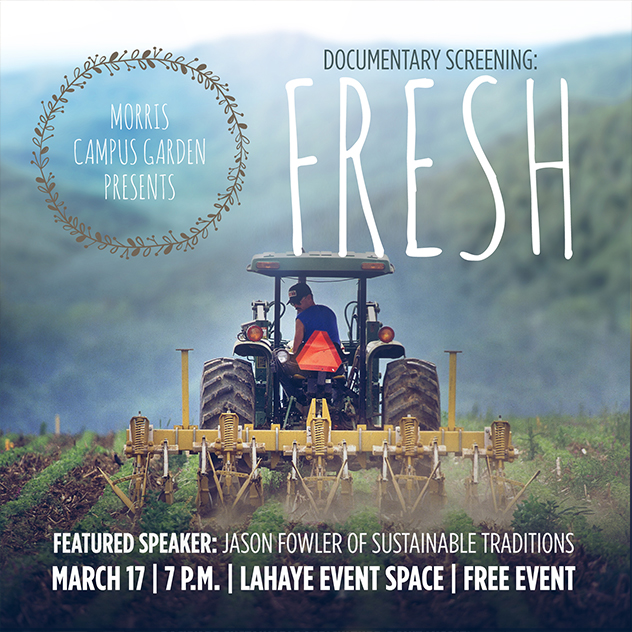 Liberty University Campus Garden Hosts Viewing of Film 'FRESH' – March 17