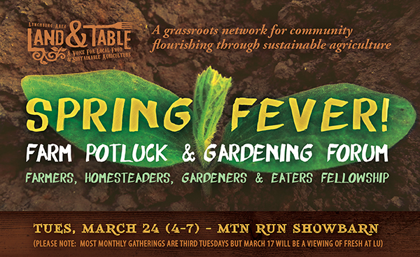 Spring Fever: Farm Potluck and Gardening Forum – March 24