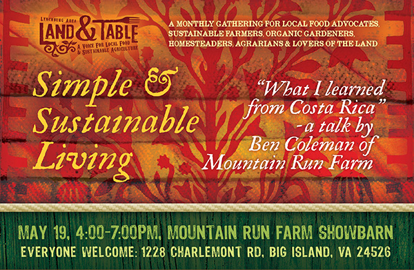 Land and Table Potluck and Costa Rica Talk by Ben Coleman | May 19