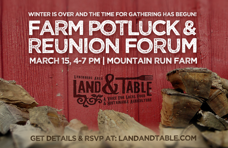 Farm Potluck and Reunion Forum – March 15