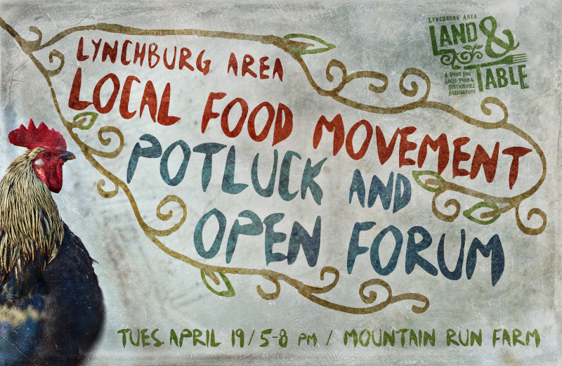 Lynchburg Area Local Food Movement: Potluck and Open Forum – April 19