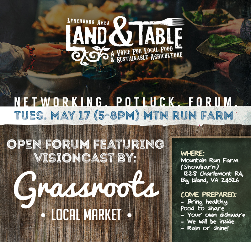 Land and Table: Potluck and Forum with Grassroots Local Market – May 17