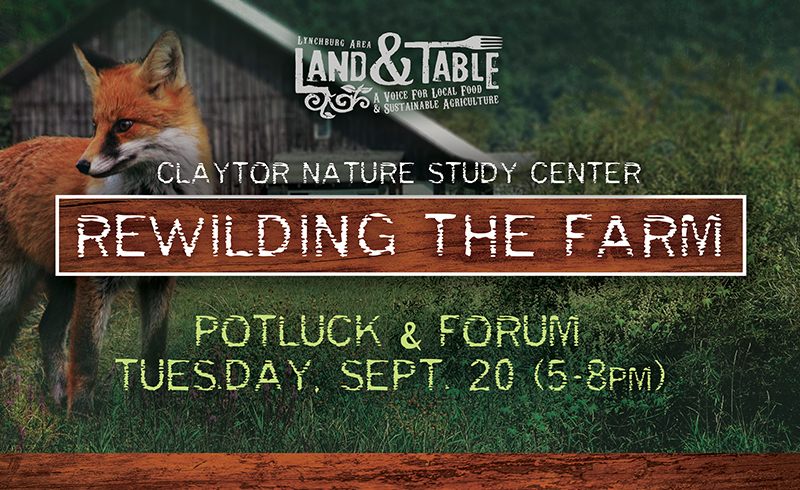 Rewilding the Farm: Potluck and Forum – Sept 20