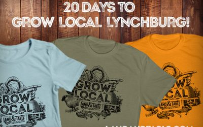 20 Days to Grow Local Lynchburg! T-shirts Now Available