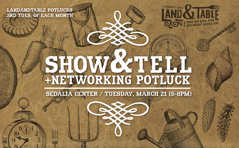 Show and Tell + Networking Potluck – March 21
