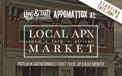 Land and Table Gatherings Expand to Appomattox – Starting June 6