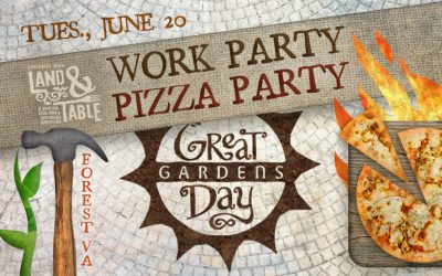 Work Party, Pizza Party at Great Day Gardens – June 20