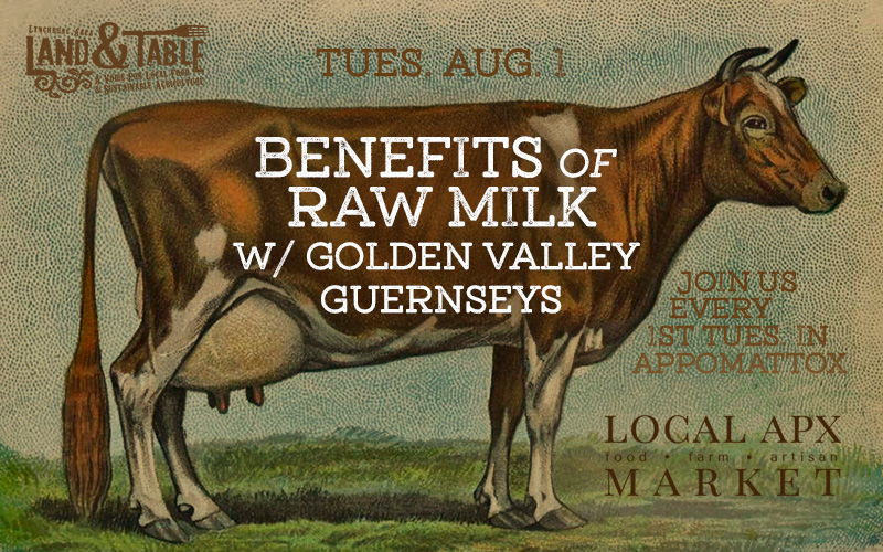 Benefits of Raw Milk with Golden Valley Guernseys – Aug. 1