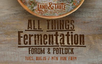 All Things Fermentation – Forum and Potluck – Aug. 15