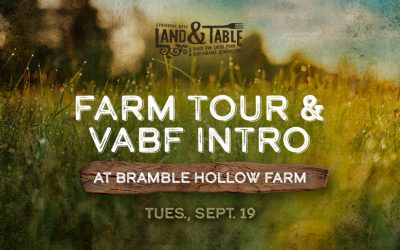 Bramble Hollow Farm Tour and VABF Intro – Sept. 19
