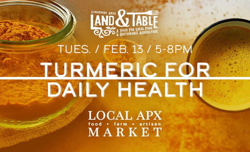 Turmeric For Daily Health – Feb. 13 (Appomattox)