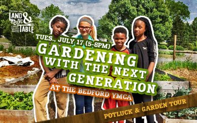 Gardening with the Next Generation – July 17 (Bedford YMCA)