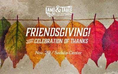 Land and Table Friendsgiving Social – Nov. 20 (Sedalia Center)