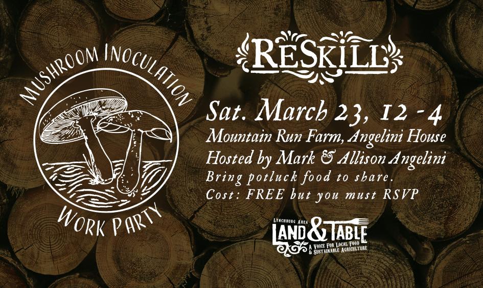 ReSkill Work Party: Mushroom Inoculation – March 23