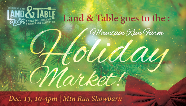 Holiday Market and Open House at Mountain Run Farm | Dec. 13