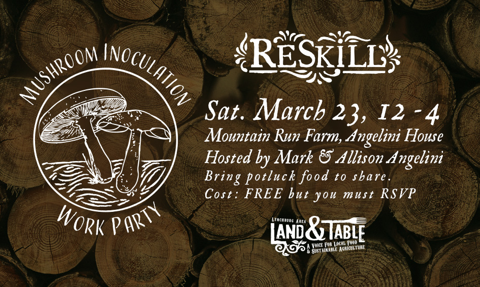 ReSkill Work Party: Mushroom Inoculation – March 23