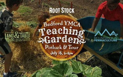 Root Stock: Garden Tour and Potluck – July 16 (Bedford YMCA)
