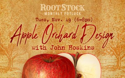 RootStock: Apple Orchard Design w/ John Hoskins – Nov. 19