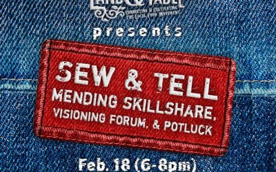 Sew and Tell: Mending Skillshare (Potluck) – Feb. 18